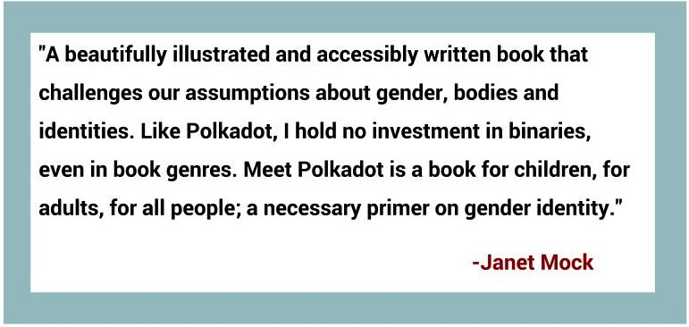 "Janet Mock, on ""Meet Polkadot"""